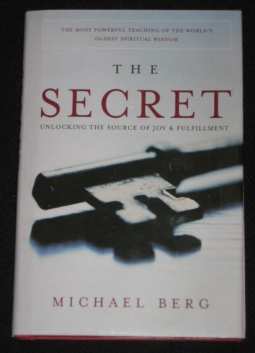 The Secret Unlocking the Source of Joy Fulfillment Michael Berg Research Centre Kabbalah Hardcover