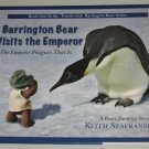 Barrington Bear Visits the Emperor Book 1 in Travels With Barrington Bear Series Hardcover NEW