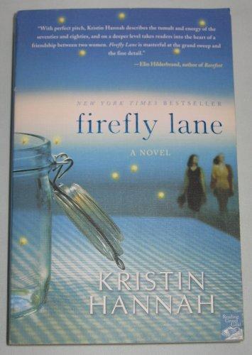 Firefly Lane by Kristin Hannah (2008, Paperback) New York Times Bestseller