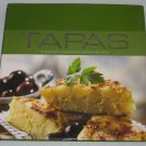 TAPAS 40 Delicious Traditional Spanish Recipes Contemporary Cookbook 2006 Hardcover