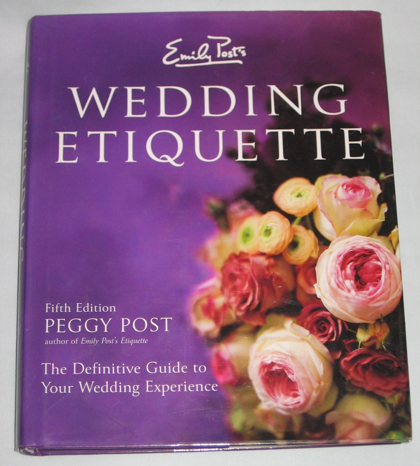 Ask Emily Post Etiquette: Emily Posts Wedding Etiquette Definitive Guide To Your