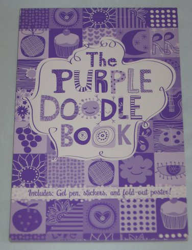 The Purple Doodle Book with Make Your Own Stickers by Jordana Tussman