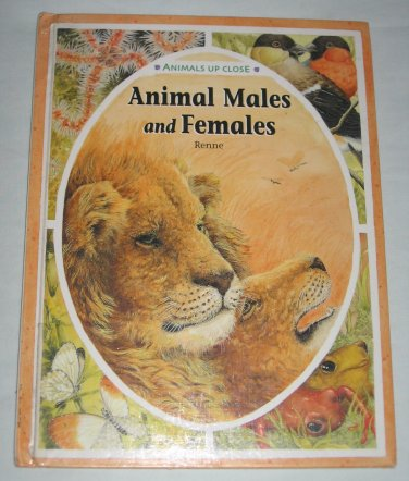 Animals Up Close: Animal Males and Females (2000, Hardcover) Childrens Book