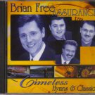 Brian Free Timeless Hymns and Classics Music CD