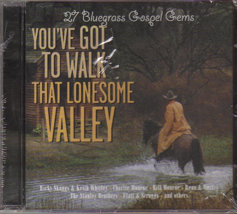 You've Got to Walk That Lonesome Valley Music CD