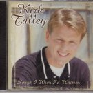 Kirk Talley Songs I Wish I'd Written Music CD