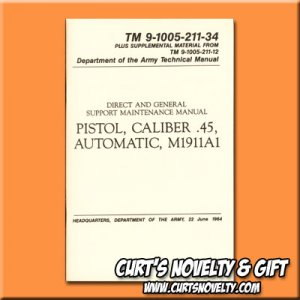 .45 Caliber Pistol Automatic M1911A1 Army Military Technical Manual Book