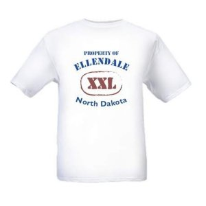 Property of Ellendale, ND White T-shirt