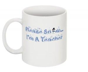 Please Snow...I'm A Teacher Mug