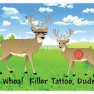 "SALE - Hunting Mousepad - ""Whoa! Killer Tattoo, Dude!"