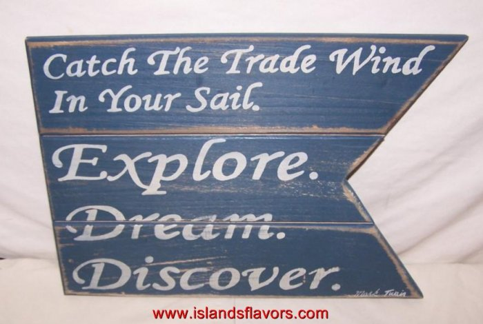 Mark Twain Sailing Quote Catch the Trade Wind New Wood Sign
