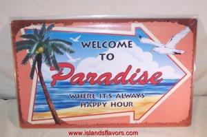 Welcome to Paradise Tropical Beach Tiki Bar Metal Sign
