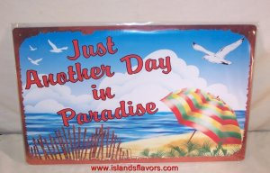 Just Another Day In Paradise Weathered Beach Tropical Sign