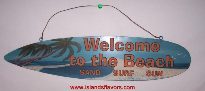 Welcome To The Beach Metal Surfing Surfboard Sign