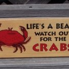 Life's A Beach Watch Out For Crabs Wood Tropical Sign