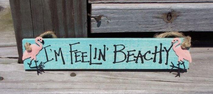 I'M FEELIN BEACHY Flamingo Tropical Beach Wood Sign