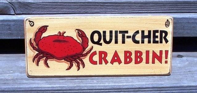 QUIT-CHER CRABBIN' New Wood Tropical Beach Bar Sign