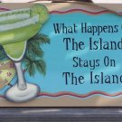 What Happens on Island Stays Tropical Beach Bar Sign