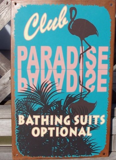 Club Paradise Bathing Suit Optional Tropical Sign New