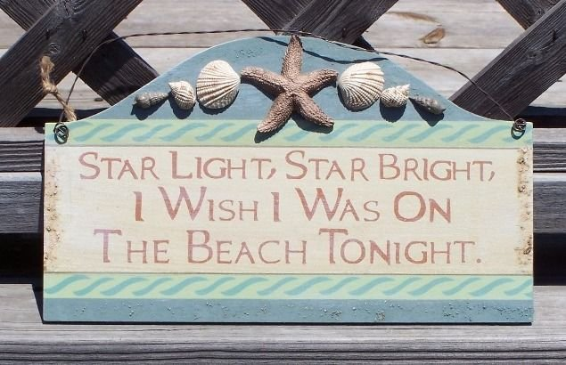 Star Light Wish I was on Beach Tropical Sign Seashells