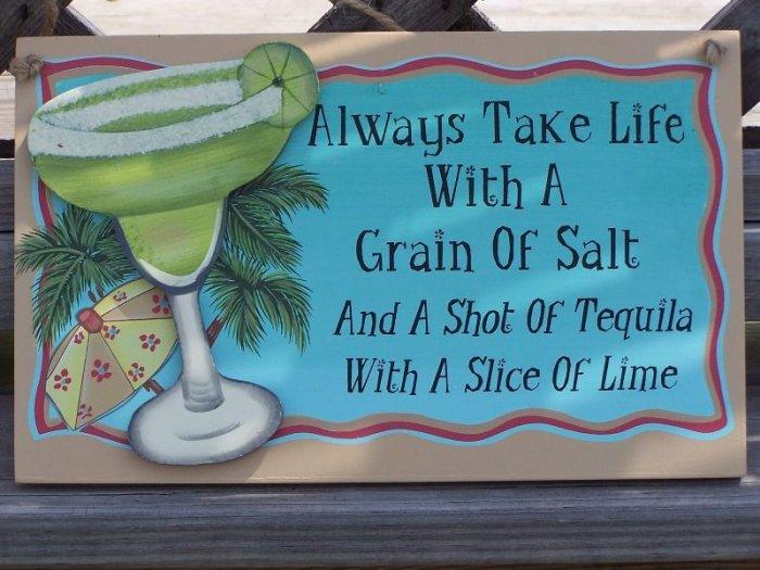 Tequila Take Life Grain Salt Tropical Beach Bar Sign