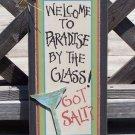 GOT SALT Welcome to Paradise Tropical Beach Bar Sign