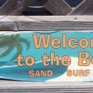 Welcome To The Beach Tropical Metal Surfboard Sign