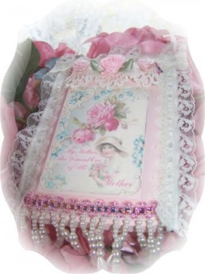 """Pink Victorian PLAQUE """"My Mother, the Dearest One of all!"""""""