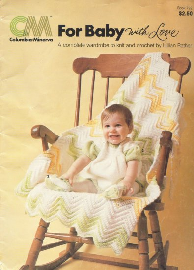 (Crochet & Knit) For Baby With Love - Columbia Minerva Book 792