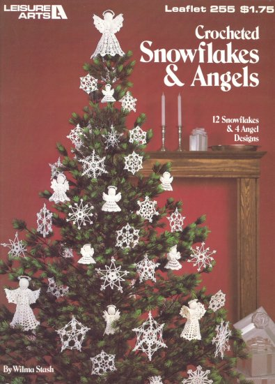 Crocheted Snowflakes & Angels - Leisure Arts Leaflet 255