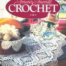 Hardcover - Forever Favorite Crochet (Better Homes and Gardens)