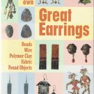 Jewelry Instrruction Book-Great Earrings-Make Your Own-Beads-Polymer Clay-Wire