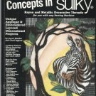 Dimensional Concepts in Sulky-Unique Applique & Embroidered Layered Projects