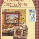PIECEMAKERS Country Store-Quilt Shop Series-Unique Whimsical Quilts-Little Proje