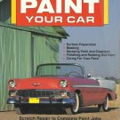 How to Paint Your Car by David H., Jr. Jacobs (1991, Paperback)
