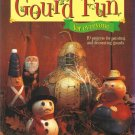 Tole Painting Patterns Booklet-Gourd Fun For Everyone-19 Projects Painting Gourd