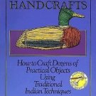 Indian Handcrafts by C. Keith Wilbur (1990, Paperback)