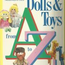 Dolls and Toys from A to Z by McCall's Needlework and Crafts Editors (1985,...