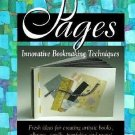 Pages-Innovative Bookmaking Techniques-Fresh Ideas For Creating Artistic Books
