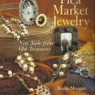 Flea Market Jewelry-New Style From Old Treasures