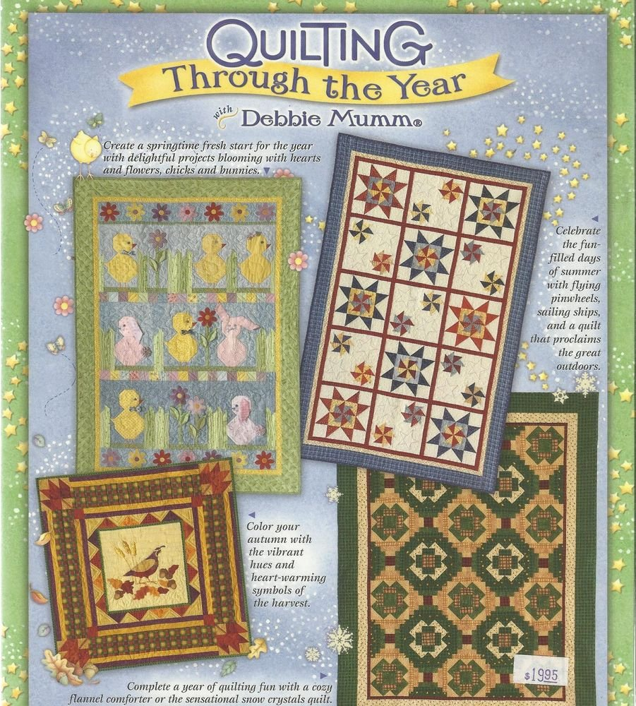 Quilting Through the Year With Debbie Mumm-Too Cute!!!!