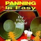The New Gold Panning Is Easy by Roy Lagal