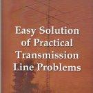 Easy Solution of Practical Transmission Line Problems : Amateur Radio Operators