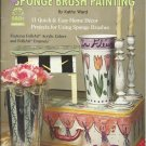 Simply Creative Sponge Brush Painting-11 Quick &Easy Home Decor Projects
