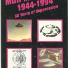 MAN-MADE UFOs 1944-1994-50 Years of Suppression