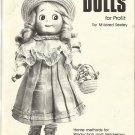 Making Reproduction Dolls for Profit-Home Methods For Production & Marketing