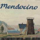 MENDOCINO By David Gregory & John Bear-First Edition, First Printing-Signed