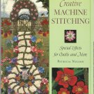 Creative Machine Stitching-Special Effects for Quilts & More-11 Projects Linens