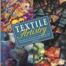 TEXTILE ARTISTRY-Wonderfully Easy Designs-Create Hand & Machine Emboridery-Quilt