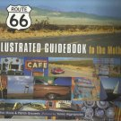 Route 66 - A Guidebook to the Mother Road by Bob Moore
